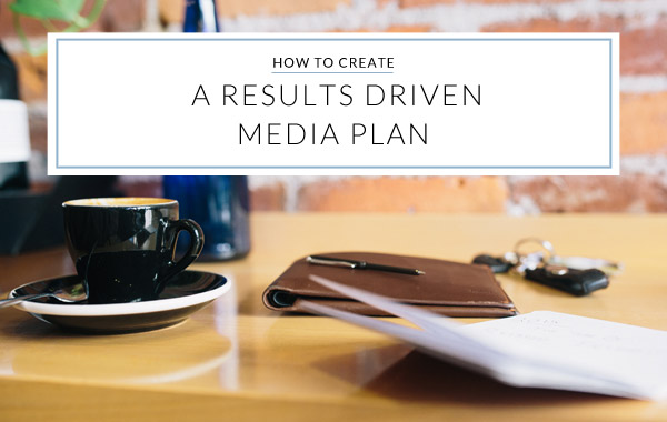 how to create a media plan